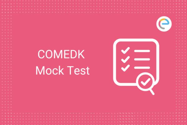 COMEDK Mock Test