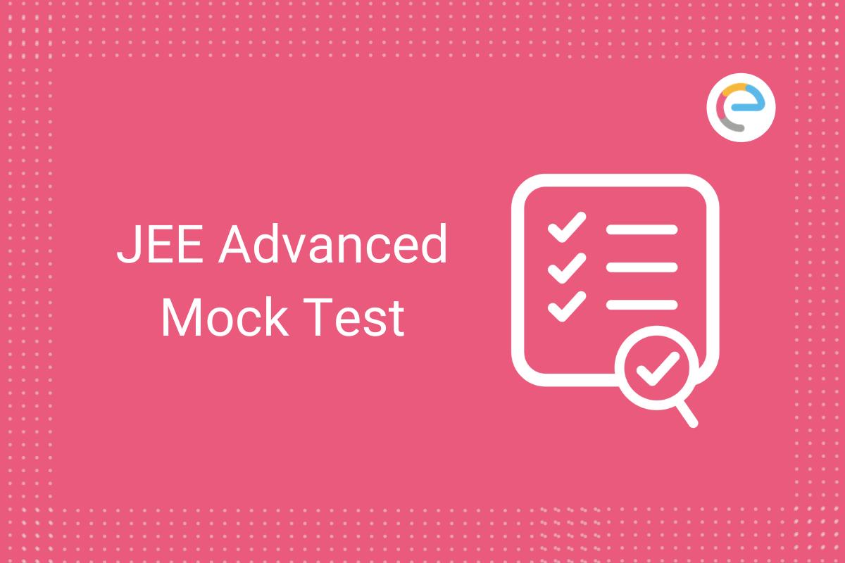 JEE Advanced Mock Test