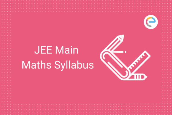 JEE Main Maths Syllabus