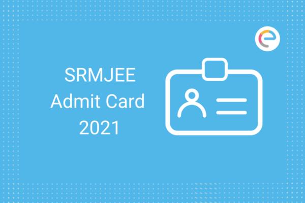 SRMJEE Admit Card
