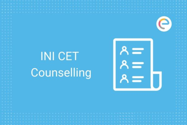 INI CET Counselling