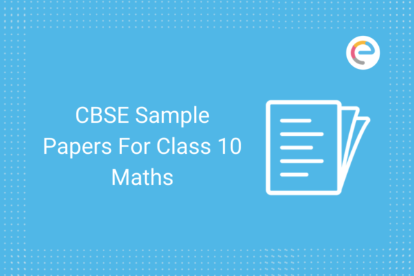 CBSE Sample Papers For Class 10 Maths