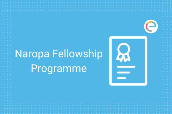 Naropa Fellowship Programme Embibe