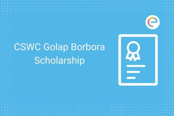 CSWC Golap Borbora Scholarship