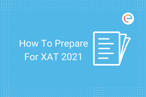How To Prepare For XAT 2021 Embibe