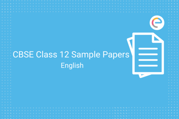 CBSE Sample Papers For Class 12 English