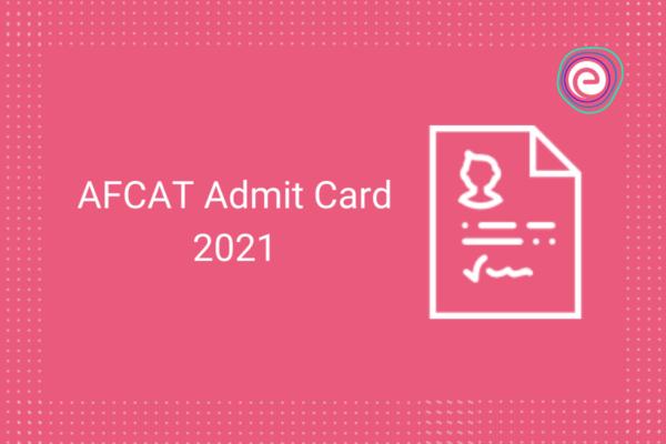 AFCAT Admit Card 2021