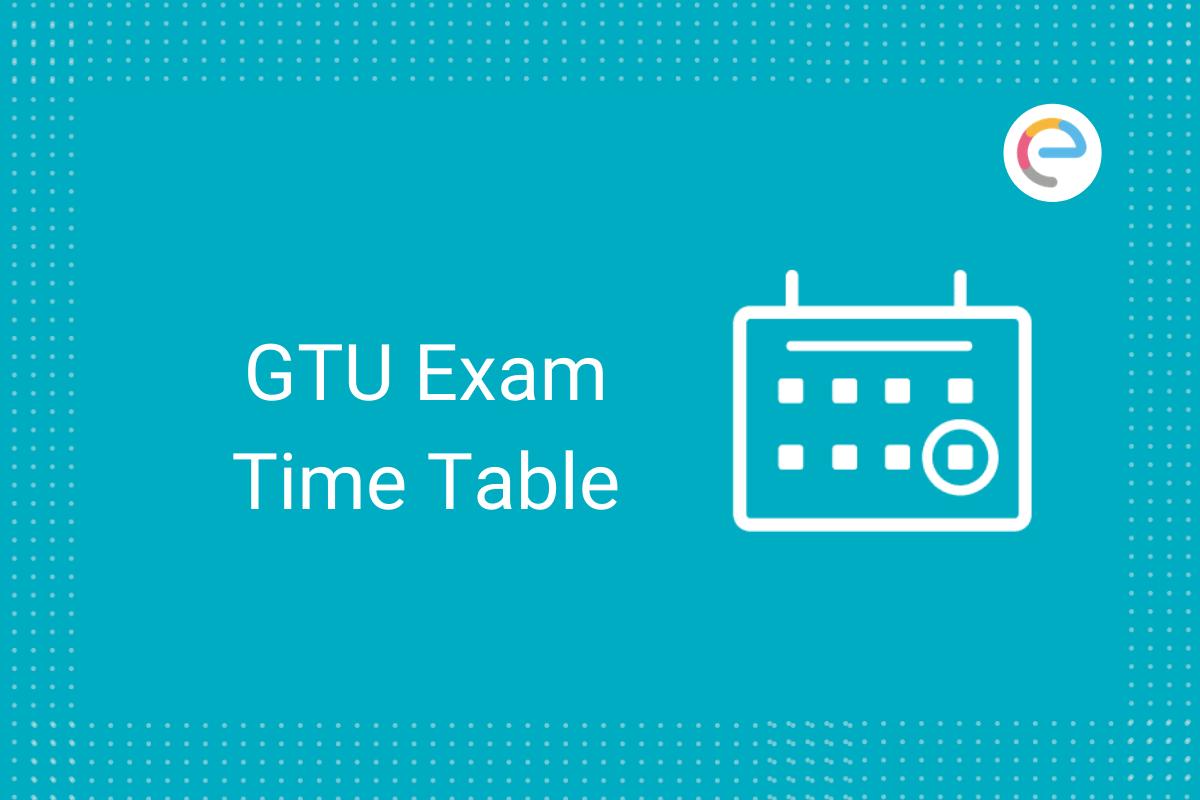 GTU Time Table Embibe