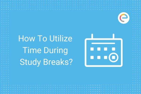 Utilizing Study Breaks