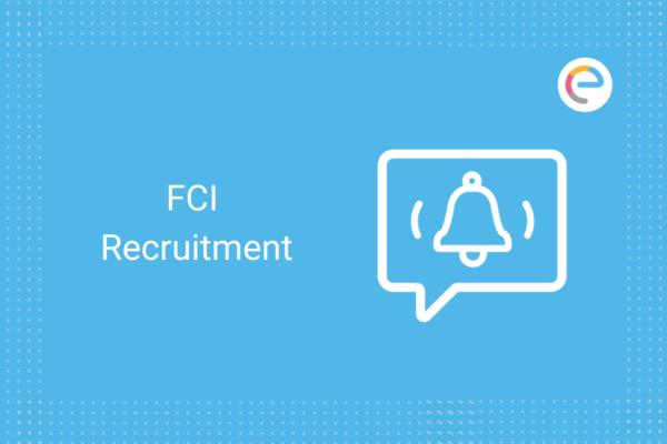 FCI Recruitment: Check