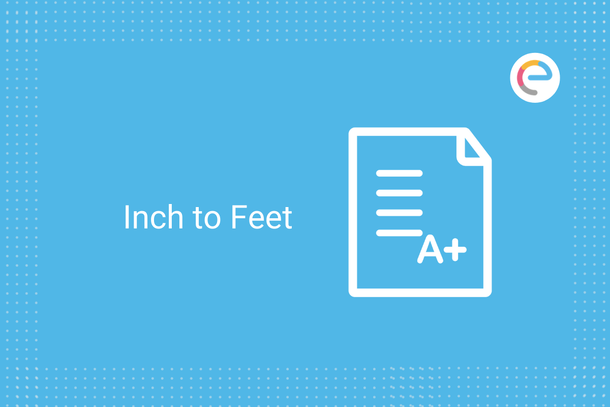 Inch to Feet: Check