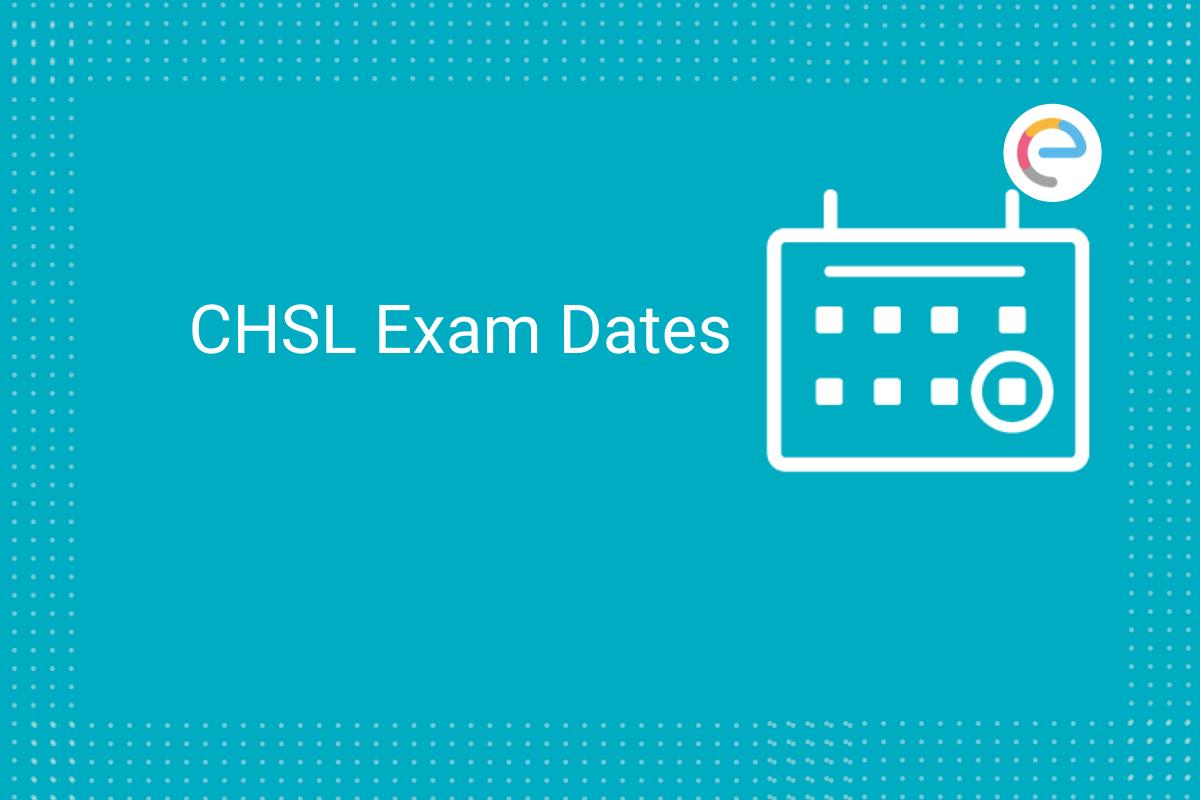 SSC CHSL Exam Dates 2021