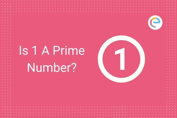 Is 1 A Prime Number
