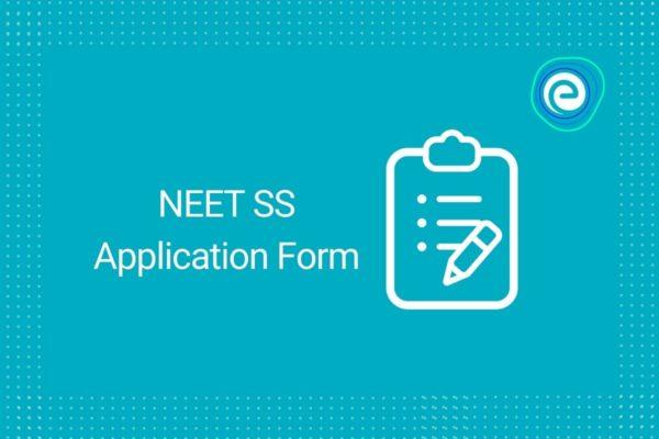 neet-ss-application-form