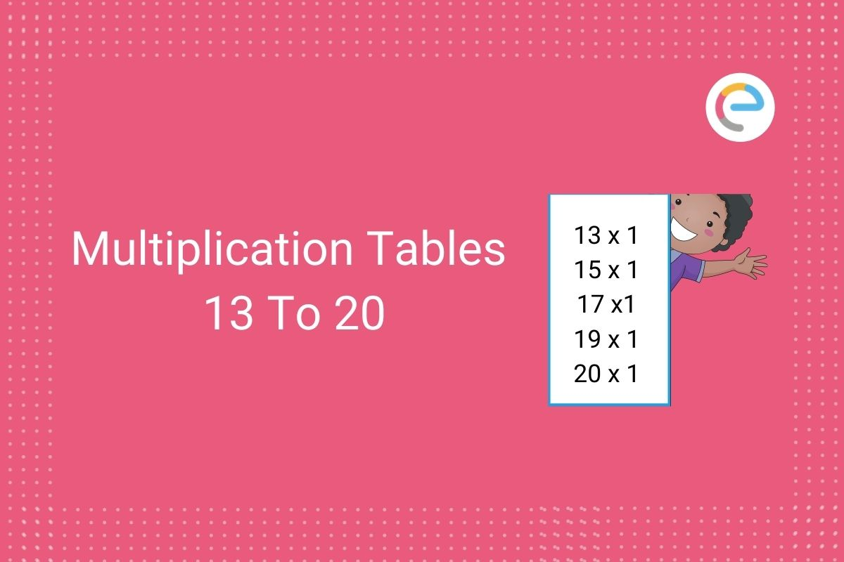Table Of 13 To 20