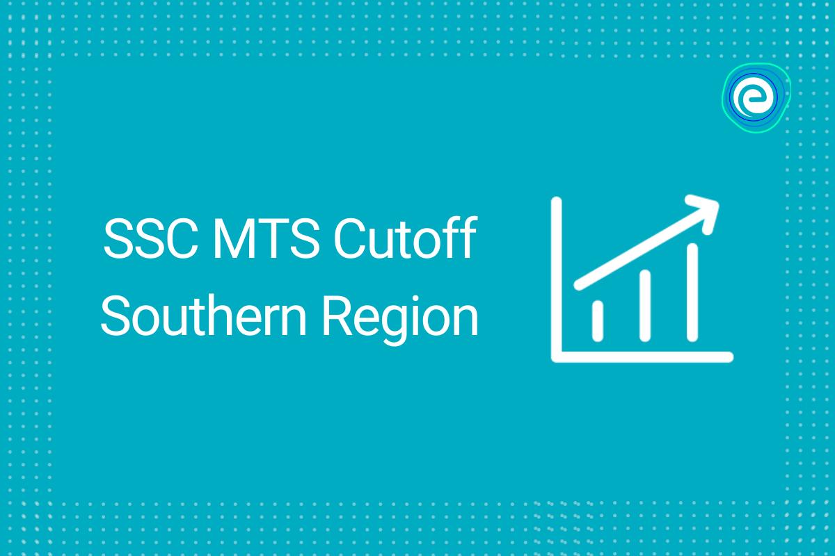 SSC MTS Cutoff Southern Region