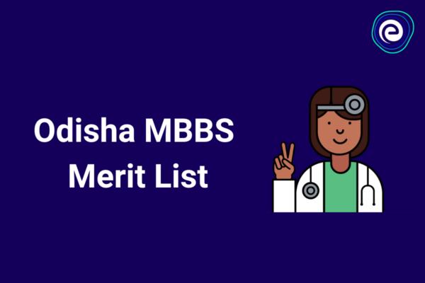 Odisha MBBS Merit List