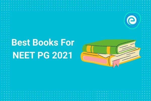 Best Books For NEET PG 2021