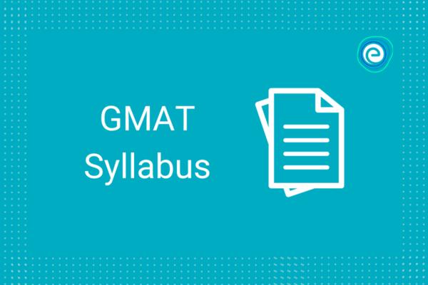 GMAT Syllabus Embibe