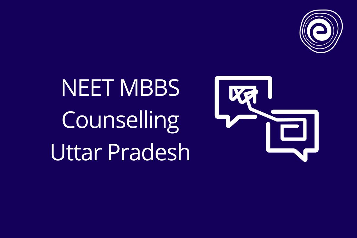 NEET MBBS Counselling Uttar Pradesh