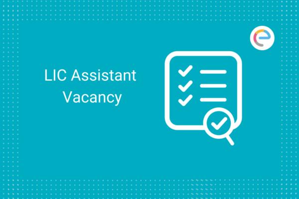 LIC Assistant Vacancy