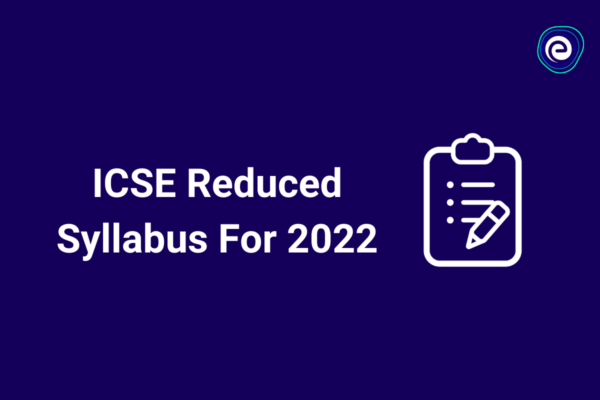 ICSE Syllabus 2022 Embibe