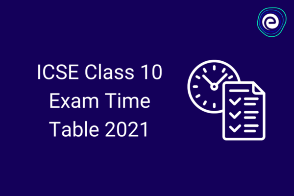 ICSE-Class-10-Exam-timetable-2021