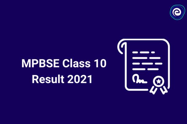 MPBSE Class 10 Results 2021 Embibe