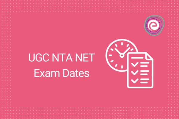 UGC NTA NET Exam Dates