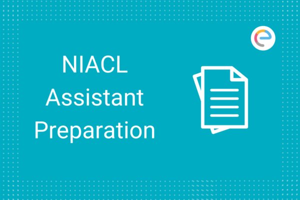NIACL Asst Preparation