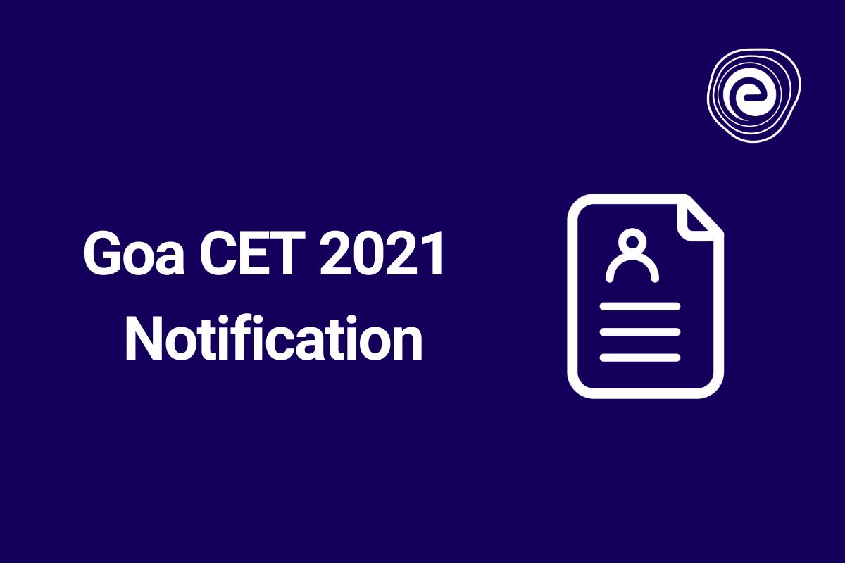 Goa CET 2021 Notification
