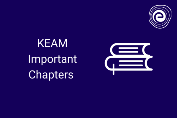 KEAM Important Chapters