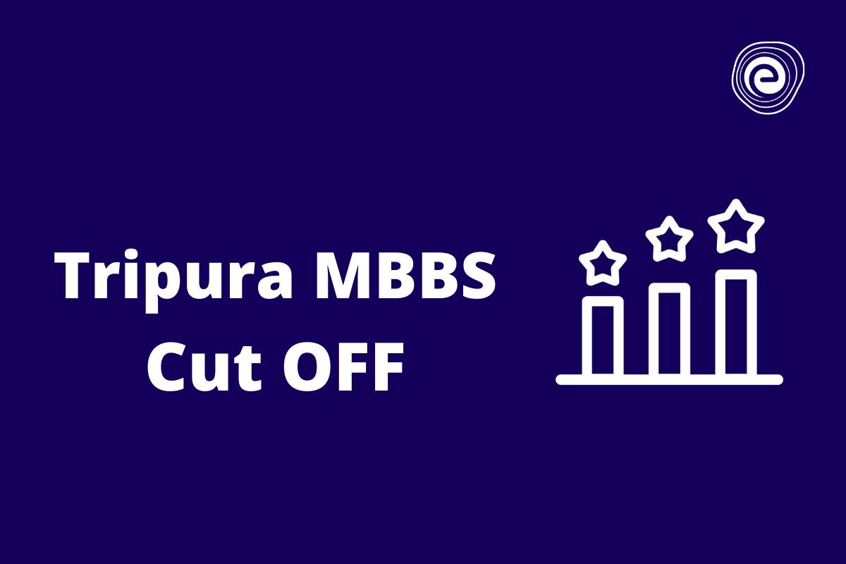 Tripura MBBS Cut off