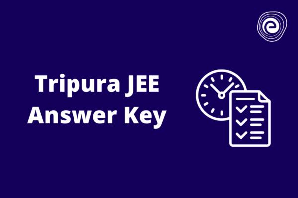 Tripura JEE Answer Key