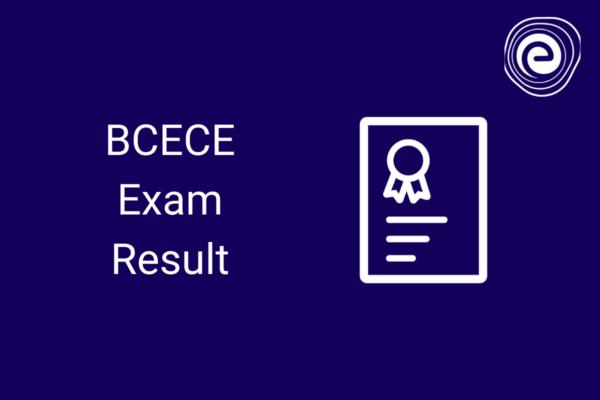 BCECE Exam Result