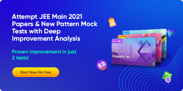 02_Attempt JEE Main 2021 Papers & New Pattern Mock Tests with Deep Improvement Analysis