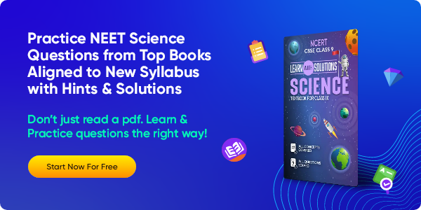 48_Practice NEET Science Questions from Top Books Aligned to New Syllabus with Hints & Solutions