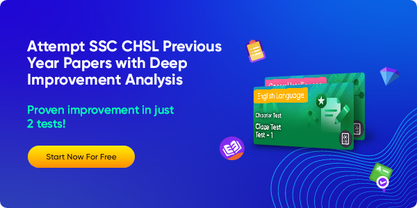 95_Attempt SSC CHSL Previous Year Papers with Deep Improvement Analysis