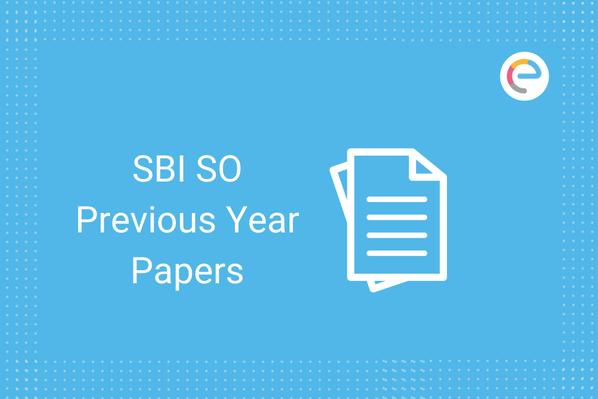SBI SO Previous Year Papers 2021