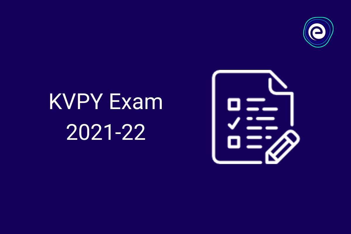 KVPY Exam 2021-2022