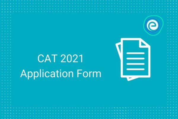 CAT 2021 application form