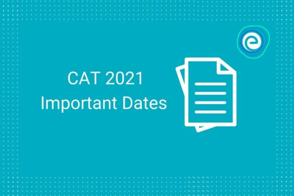 CAT 2021- important Dates