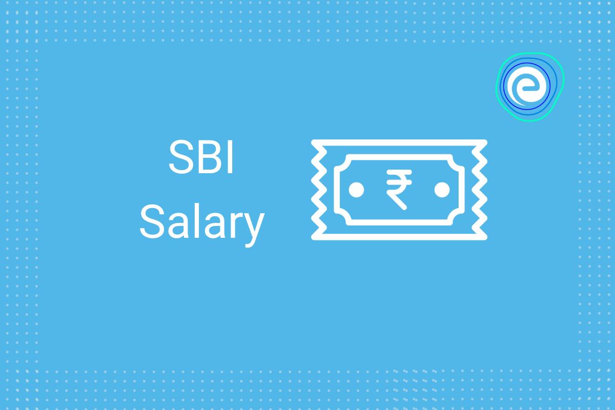 SBI Salary 2021
