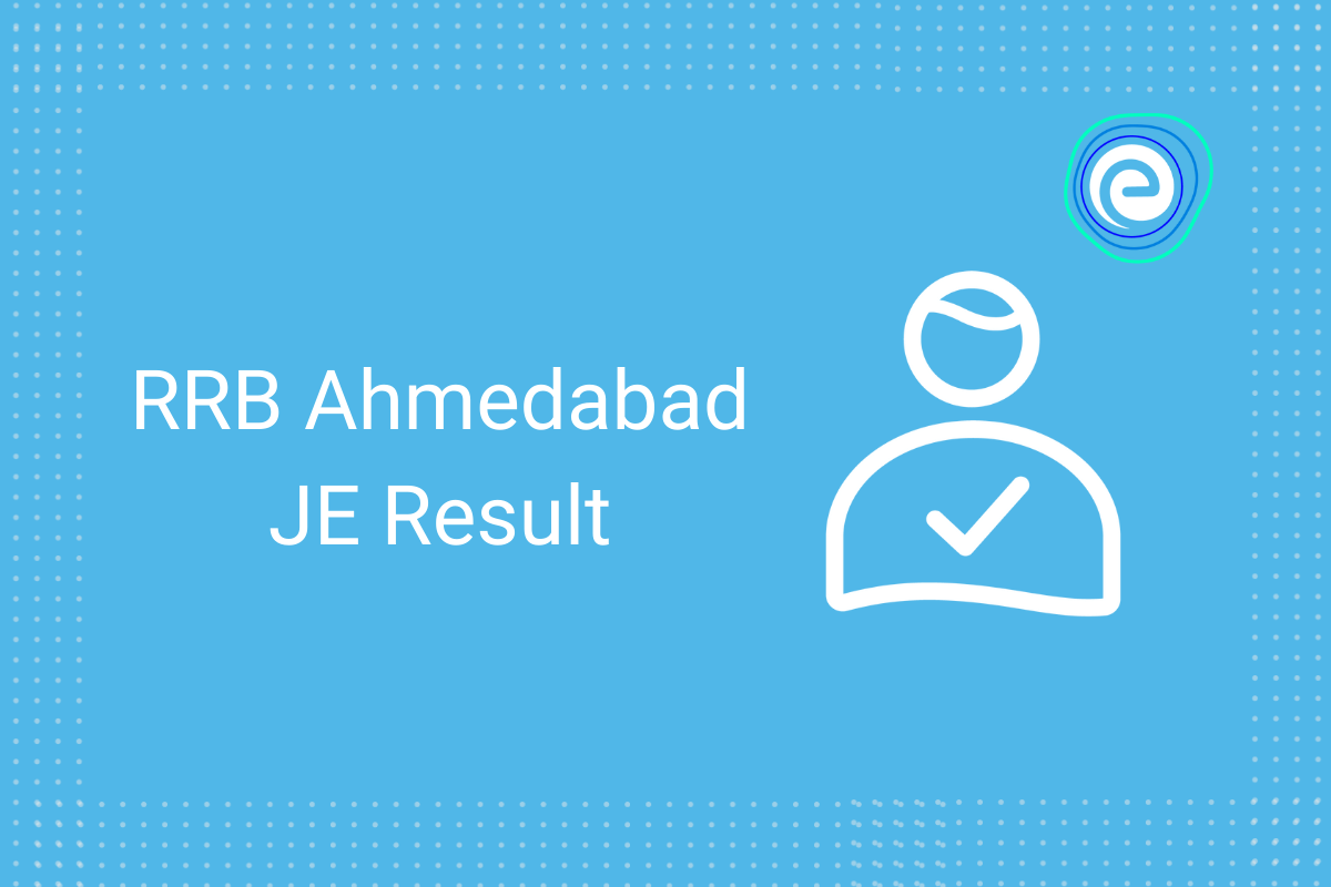RRB Ahmedabad JE Result