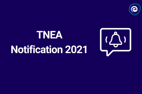 TNEA Notification 2021