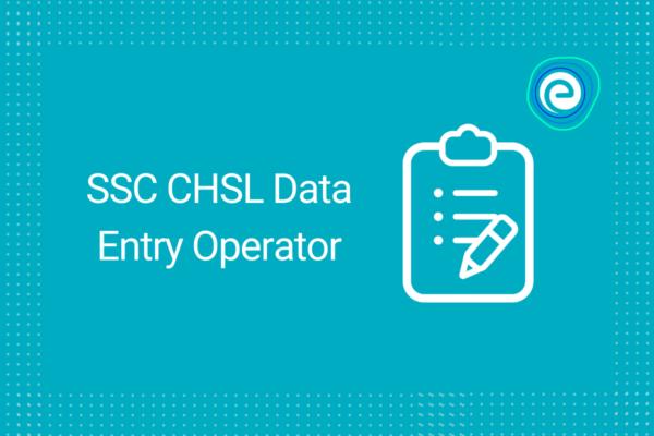 SSC CHSL Data Entry Operator