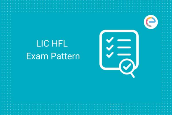 LIC HFL Exam Pattern