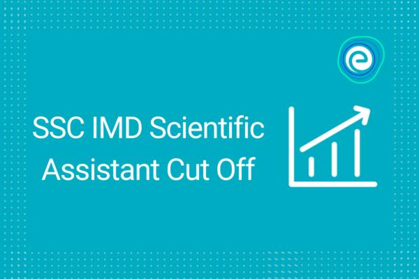 SSC IMD Scientific Assistant Cut Off