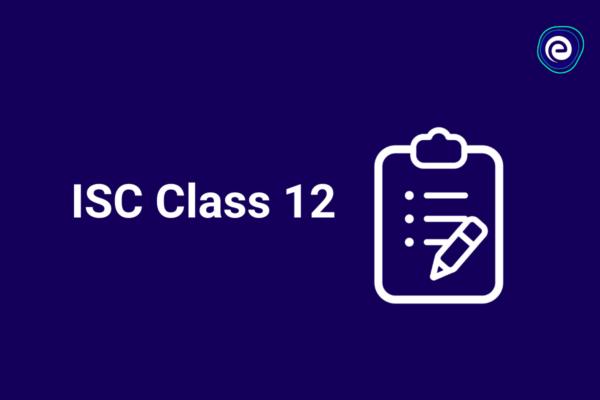 ISC Class 12