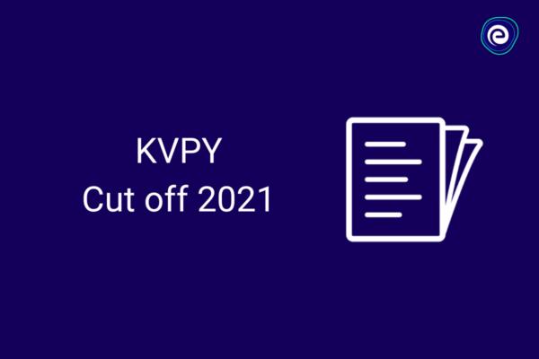 KVPY-Cutoff-2021-embibe.com